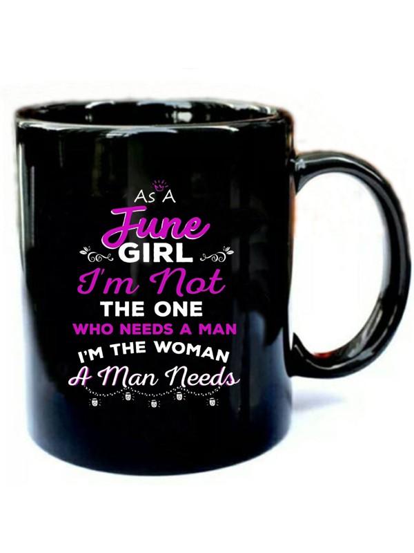 As-A-June-Girl-Im-The-Women-A-Man-Needs.jpg